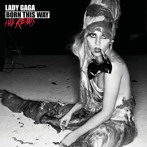 Lady-Gaga-Born-This-Way-The-Remix.jpg
