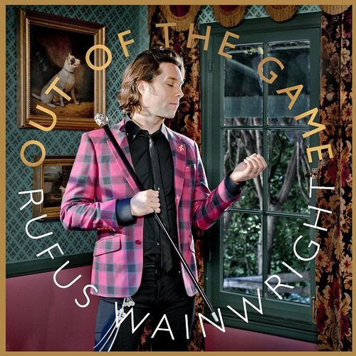 Rufus Wainwright Out of the Game.jpg