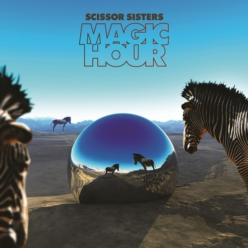 Scissor Sisters Magic Hour.jpg