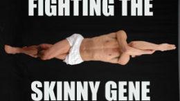 fighting-skinny-gene.jpg