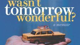 wasnt-tomorrow-wonderful.jpg