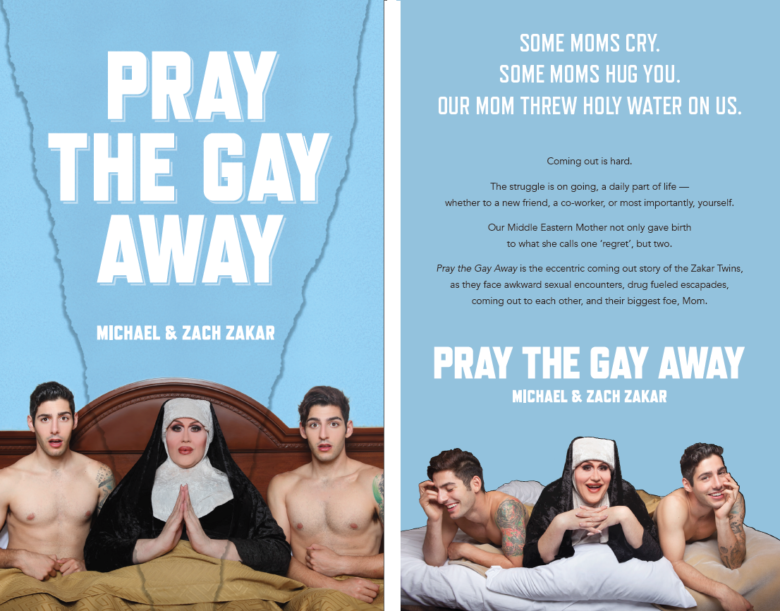Pray the Gay Away by the Zakar Twins