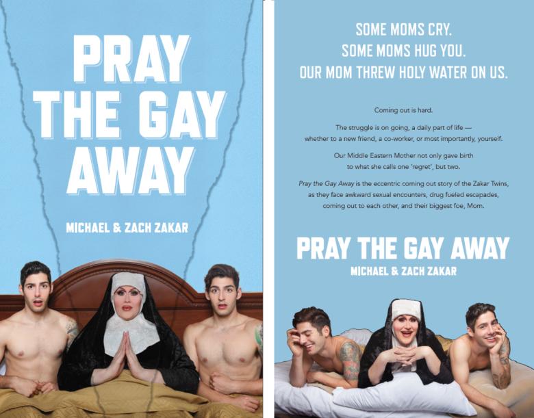 Pray the Gay Away by the Zakar Twins