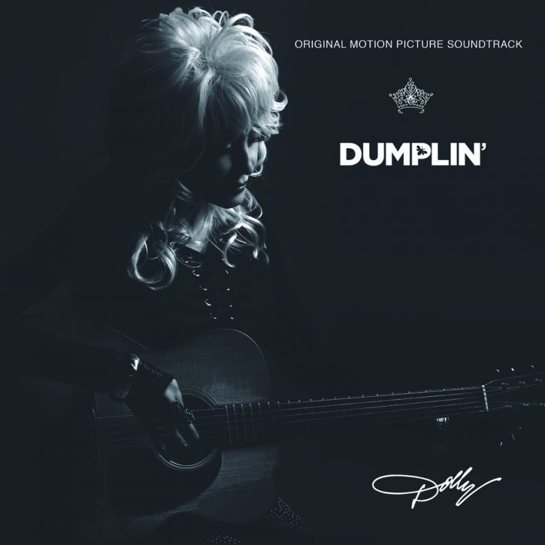 Dolly Parton Dumplin soundtrack