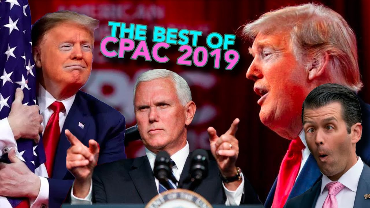 The Best of CPAC 2019