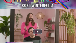 Gay of Thrones Jonathan Van Ness Season 8