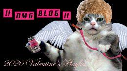 OMG.BLOG 2020 Valentine's Playlist
