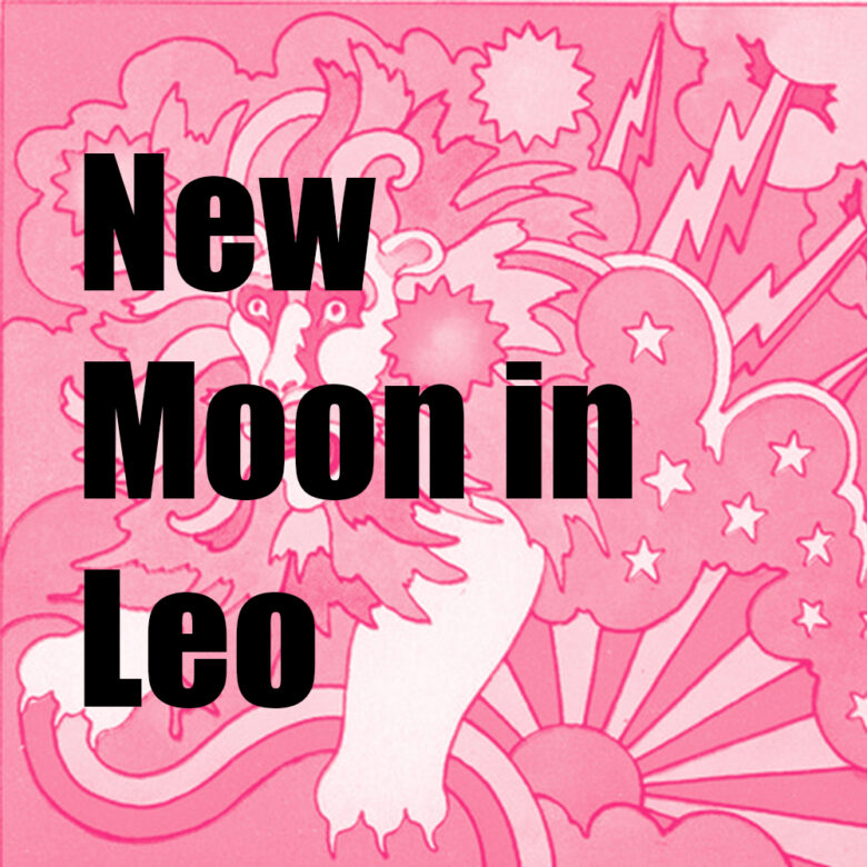 New Moon in Leo August 2020