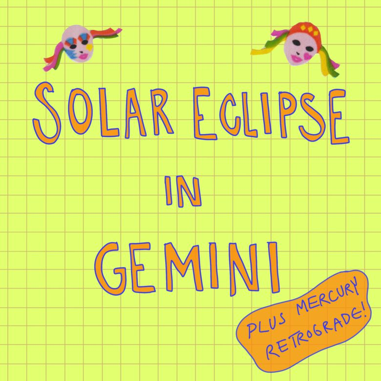 Horoscopes for New Moon and Solar Eclipse in Gemini